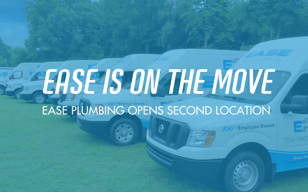 Ease Is On The Move: Ease Plumbing Opens a Second Location in Greenville, NC