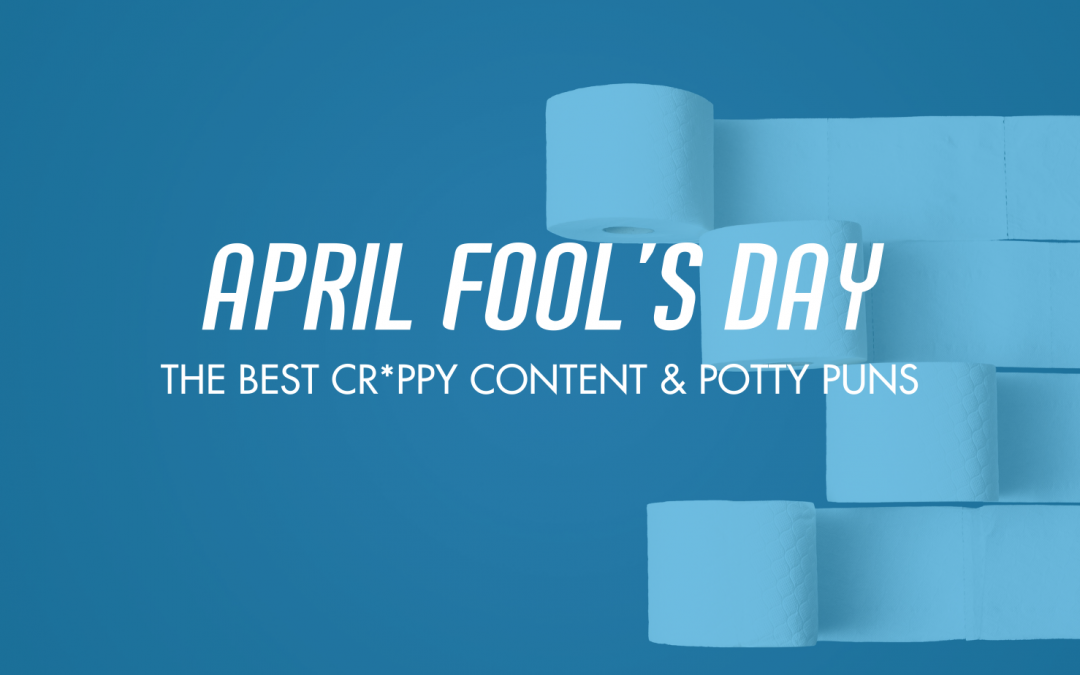 April Fool's Day Brings Out The Potty Humor