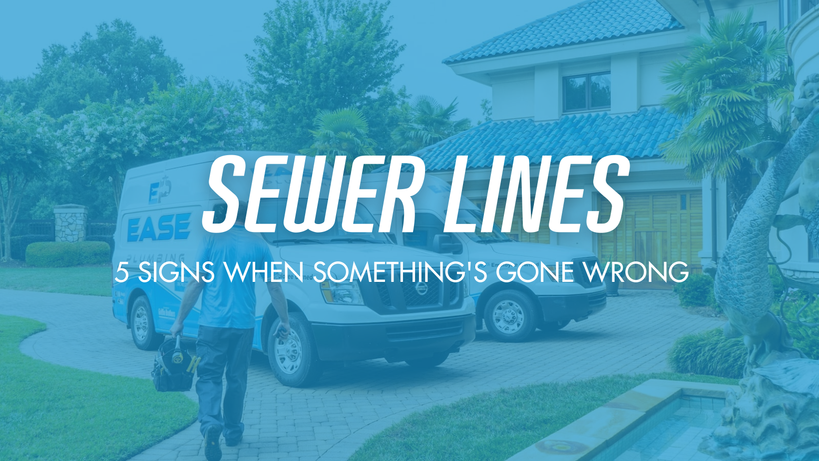 5 Warning Signs For When You Need a Sewer Line Inspection from the team at Ease Plumbing