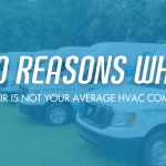 10 Reasons Why Ease Air is Not Your Typical Heating and Cooling Company in Charlotte, North Carolina