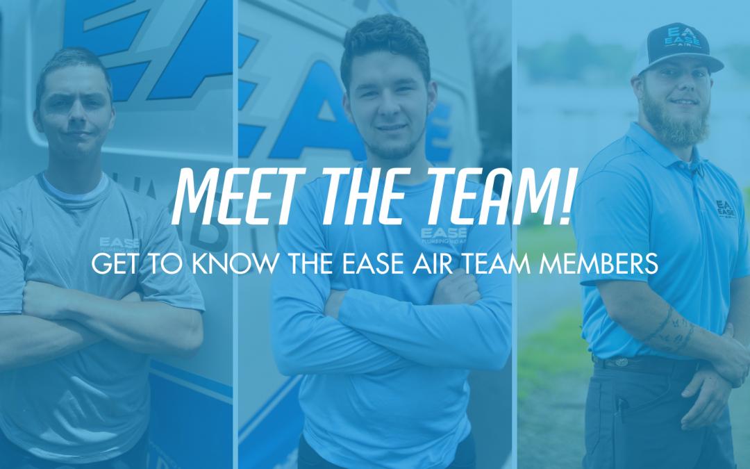 Meet the Ease Air Team Members