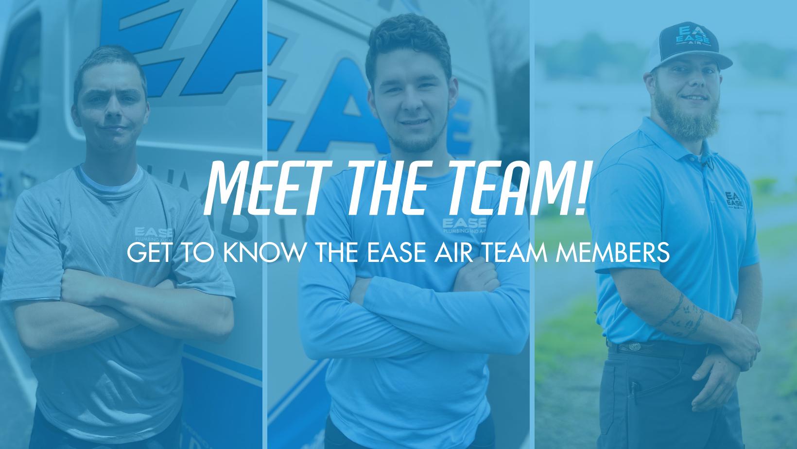 Meet the Ease Air Team