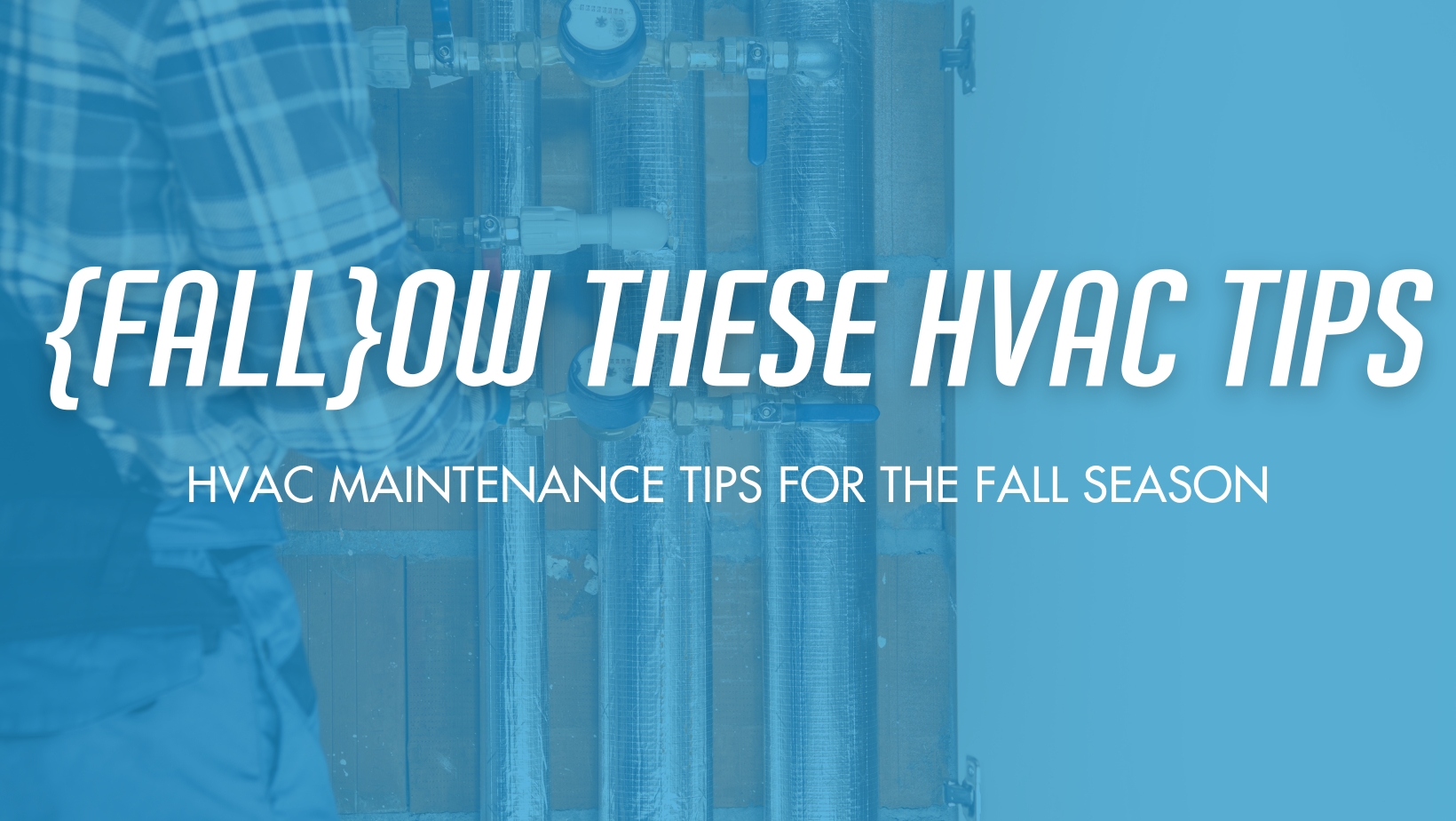 Ease Air Provides 5 HVAC Tips for Fall